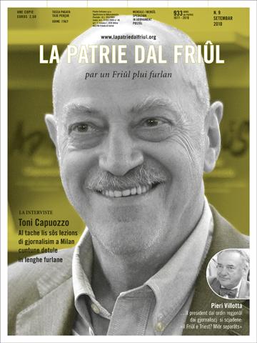 Chi o cjatais cualchi cerce, come l'editoriâl di Dree Valcic, la interviste a Toni Capuozzo, chê a Marco Macorigh e ... - patrie-setembar-10